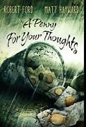 A Penny For Your Thoughts By Robert Ford And Matt Hayward - Hardcover