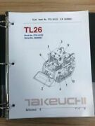 Takeuchi Tl26 Parts Manual S/n 2620002 And Up Free Usps Priority Mail