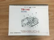 Takeuchi Tb1140 Parts Manual S/n 51400005 And Up Free Priority Shipping