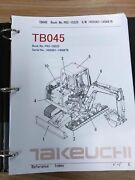 Takeuchi Tb045 Parts Manual S/n 1455001-1456876 And Up Free Priority Shipping