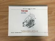 Takeuchi Tb108 Parts Manual S/n 10810004 And Up Free Priority Shipping