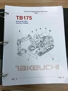 Takeuchi Tb175 Parts Manual S/n 17530001 And Up Free Priority Shipping