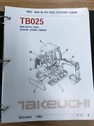 Takeuchi Tb020 Parts Manual S/n 1205001-1205750 And Up Free Priority Shipping