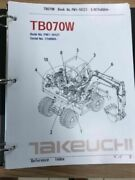 Takeuchi Tb070w Parts Manual S/n 17n0004 And Up Free Priority Shipping