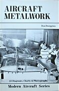 Aircraft Metalwork Modern Aircraft Series By Don Dwiggins Excellent Condition