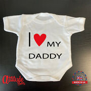 Plain Baby Grow-printed-i Love My Daddy-baby Grow-funny Baby Vests-uk Stock