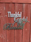 Thankful Greatful And Truly Blessed 24x 16bare Metal Cnc Plasma Metal Art Sign
