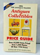 The Antique Trader Antiques And Collectibles Price Guide 1994 Paper Back Book