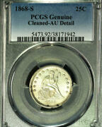 1868-s 25c Pcgs Genuine- Cleaned Au Detail-only 19 In Higher- Liberty Seated Qu