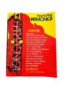 How To Play Harmonica Instantly Music Book-by Marcos-vintage 1985 Music Book