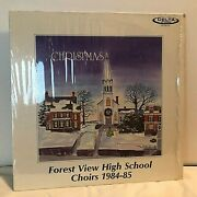 Very Rare Forest View Ill. H.s. Choir Lp Christmas Drs-84m-307 1984