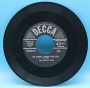 The Buffalo Bills - Iand039m Going South And Iand039m Sorry I Made You Cry - Decca 45 Rpm