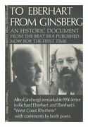 To Eberhart From Ginsberg A Letter About Howl, 1956 An By Allen Ginsberg Vg+