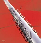 Daniel Libeskind The Space Of Encounter Signed Copy Free Shipping