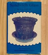 Sandwich Glass The History Of The Boston And Sandwich Glass Company