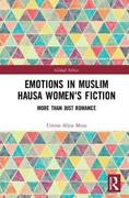 Emotions In Muslim Hausa Womenand039s Fiction More Than Just Romance