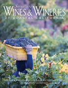 Signature Wines And Wineries Of Coastal California Noteworthy Wines From Lae...