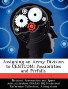 Assigning An Army Division To Centcom Possibilities And Pitfalls