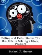 Failing And Failed States The U S Role In Solving A Global Problem