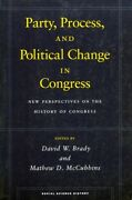 Party Process And Political Change In Congress Volume 1 New Perspective...