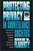 Protecting Privacy In Surveillance Societies The Federal Republic Of Germa...