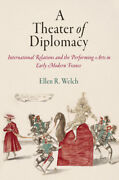 A Theater Of Diplomacy International Relations And The Performing Arts In ...