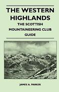The Western Highlands - The Scottish Mountaineering Club Guide