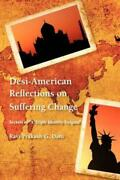 Desi-american Reflections On Suffering Change Secrets Of And039a Triple Identit...