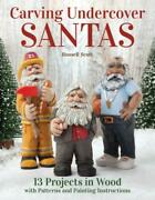 Carving Undercover Santas 13 Projects In Wood With Patterns And Painting I...