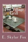 The Village Grill From The Appalachian Mountain Story Collection