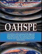 Oahspe Volume 2 Raymond A Palmer Tribute Edition In Two Volumes