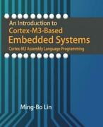 An Introduction To Cortex-m3-based Embedded Systems Cortex-m3 Assembly Lan...