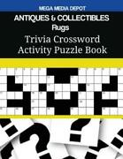 Antiques And Collectibles Rugs Trivia Crossword Activity Puzzle Book
