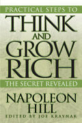 Practical Steps To Think And Grow Rich The Secret Revealed
