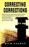 Correcting Corrections The Insanity Of An Institution That Cultivates And ...