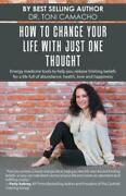 How To Change Your Life With Just One Thought Energy Medicine Tools To Hel...
