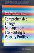 Comprehensive Energy Management - Eco Routing And Velocity Profiles