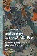 Business And Society In The Middle East Exploring Responsible Business Pra...
