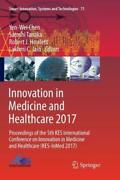 Innovation In Medicine And Healthcare 2017 Proceedings Of The 5th Kes Inte...
