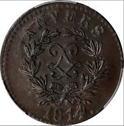 1814 France Antwerp 5 Centimes Pcgs Ms 63 Bn. Km-4.1. Finest At Pcgs