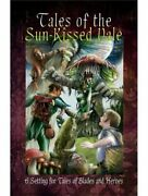Tales Of Blades And Heroes Fantasy Roleplaying Tales Of The Sun-kissed Vale Rpg