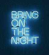 13x8 Bring On The Night Acrylic Neon Light Sign Display Room Lamp Wall Hanging