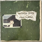 Danielle Howle About To Burst - Southern Records - 1996 Vintage - Mint