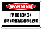 Iand039m The Redneck Warning Decal Dixie Decals Southern South Southerner