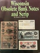 Wisconsin Obsolete Bank Notes And Scrip Paper Money Book By Chester L Krause