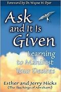 Ask And It Is Given Publisher Hay House By Jerry Hicks - Hardcover