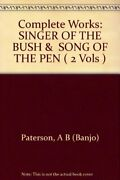 Complete Works Singer Of Bush And Song Of Pen 2 Vols By A B Banjo Vg