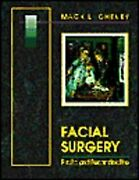 Facial Surgery Plastic And Reconstructive By Mack L. Cheney - Hardcover Vg+