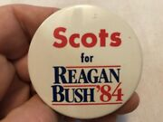 1984 Scots For Reagan /bush Andlsquo84 Vintage Pin Back Button