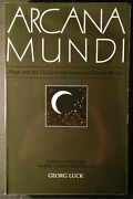 Arcana Mundi Magic And The Occult In The Greek And Roman Worlds, Georg Luck 1992